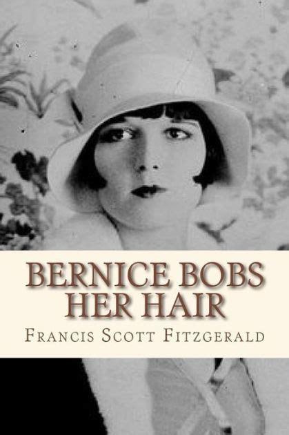 libro brnice bernice bobs her hair by francis scott fitzgerald paperback barnes noble 174