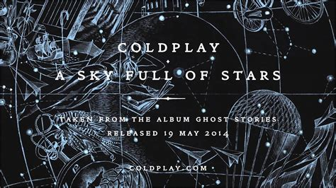 coldplay sky full of stars coldplay a sky full of stars cambiano ma restano sempre