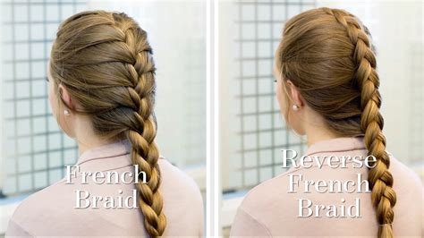 plait styles vs different plaits braiding how to french vs reverse french braids youtube