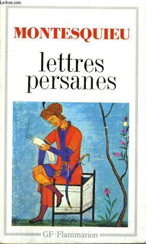 montesquieu letters vente livre montesquieu lettres persanes achat livre