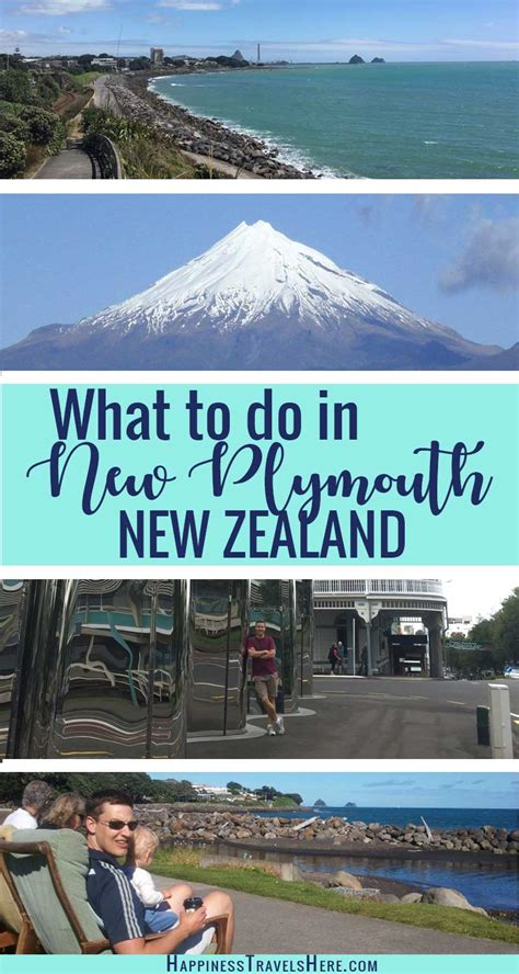 what to do in new plymouth nz what to do in new plymouth new zealand happiness