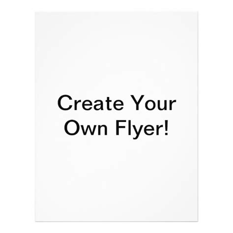 make your own create your own flyer zazzle