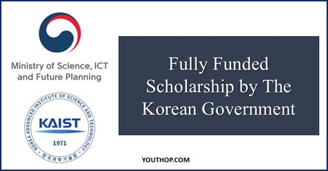 Mba South Korea Scholarship by Fully Funded Scholarship By The Korean Government Youth