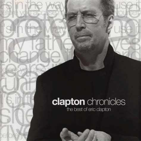 the best of eric clapton clapton chronicles the best of eric clapton similarsong