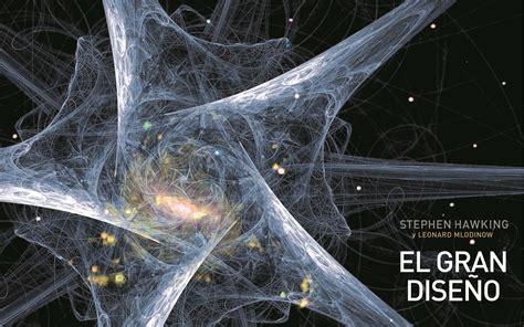 el gran diseo universo hawking curiosidades