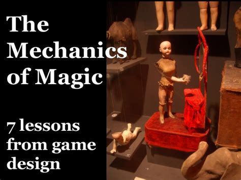 game design lessons mechanics of magic lessons from game design