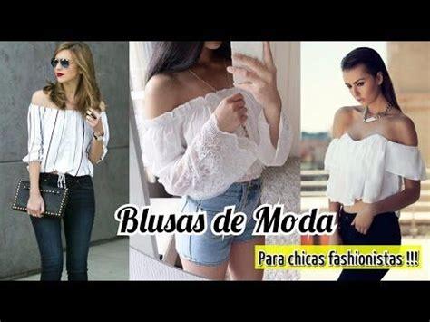 blusas de moda 2016 moda juvenil 2016 youtube blusas de moda 2016 2017 para fiestas casuales youtube