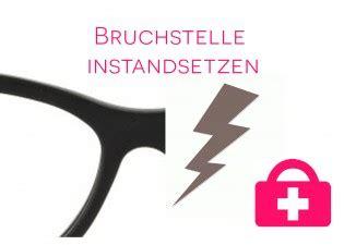 Reihenfolge Kunststoff Lackieren by Brille Reparieren Lassen Brillenreparaturen Vom Fachmann