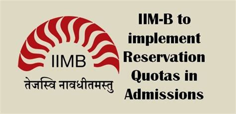Government Quota For Mba by Iim B To Implement Reservations Quotas For Admission In