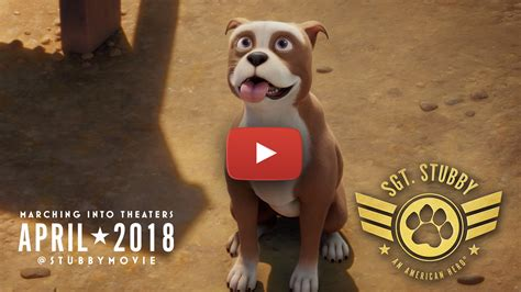 Sgt Stubby Trailer Sgt Stubby An American Trailer Available In Theaters Nationwide Academy
