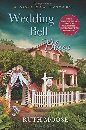 Wedding Belles Giveaway by Review Giveaway Wedding Bell Blues By Ruth Moose