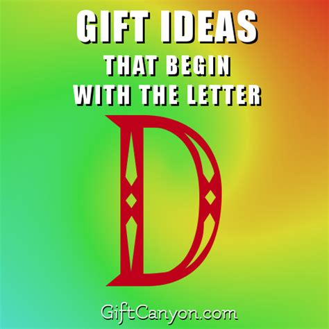 Gift With Letter D Big List Of Gifts That Begin With The Letter D Gift
