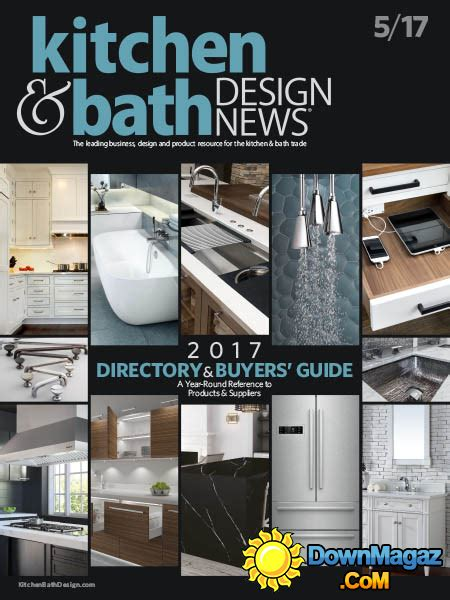 kitchen design magazines free kitchen bath design news 05 2017 187 download pdf