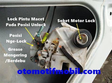 Motor Central Lock Avaza Dan Xenia Dr Th 2004 Sd 2011 penyebab pintu mobil tidak bisa dibuka dari luar dan dari dalam
