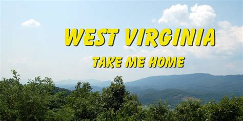 west virginia take me home