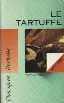 le tartuffe petits classiques 2035859174 le tartuffe livraddict