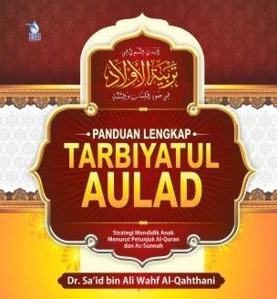 Best Seller 1 Set Buku Panduan Mendidik Anak Muslim Usia Pra Sekolah 1 panduan lengkap tarbiyatul aulad hc zamzam