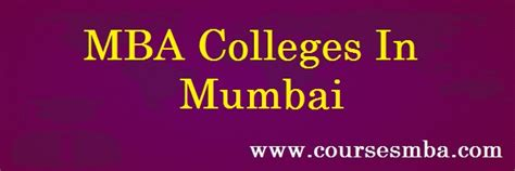 Mba In Information Technology Colleges In Mumbai by Top Mba Colleges In Mumbai 2017 College Rankings