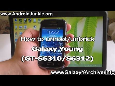 reset samsung young gt s6310 how to unroot unbrick samsung galaxy young gt s6310 gt