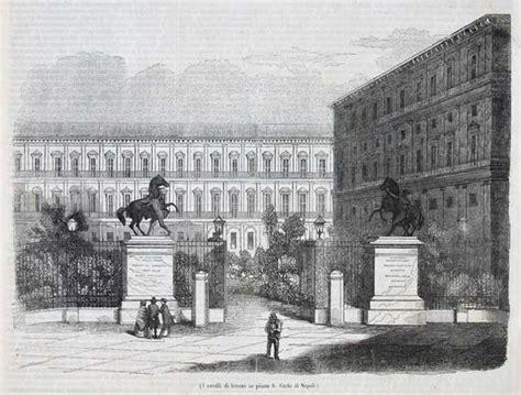 librerie san giorgio a cremano i cavalli di bronzo in piazza san carlo di napoli 518