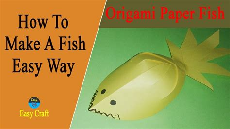 How To Make A Paper Fish - how to make a fish origami paper fish amazing look
