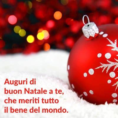 lettere di auguri natalizi frasi auguri di buon natale per whatsapp immagini e testo