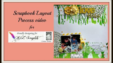 scrapbook layout process scrapbook layout process video 62 for a2z scraplets my