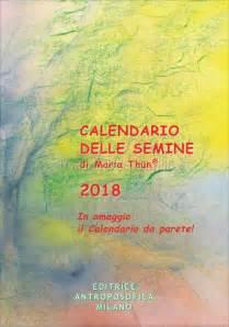 Calendario Biodinamico 2017 Calendario Delle Semine 2017 Di Thun