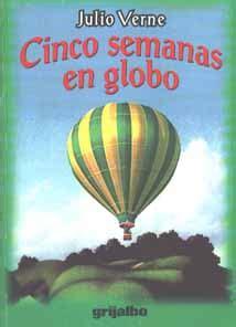 libro cinco semanas en globo 5 semanas en 3 alandalus airlines