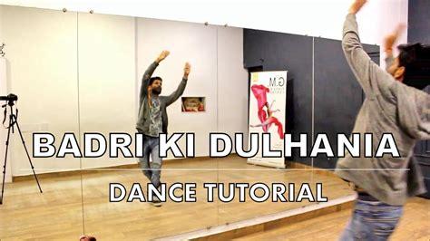 dance tutorial no other how to dance tutorial no 18 badri ki dulhania