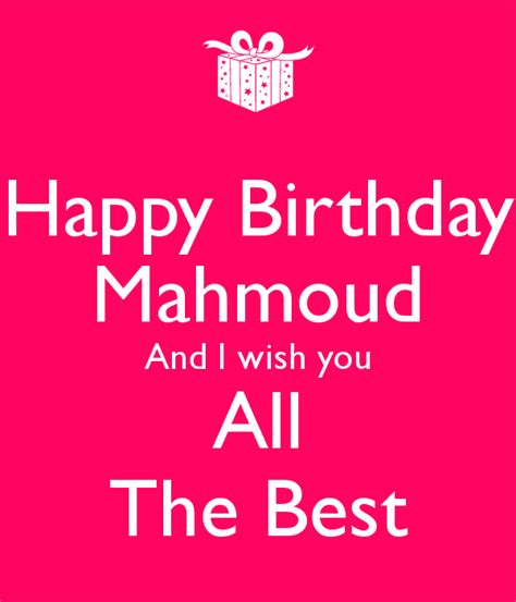 happy birthday to you wish you all the best happy birthday mahmoud and i wish you all the best poster