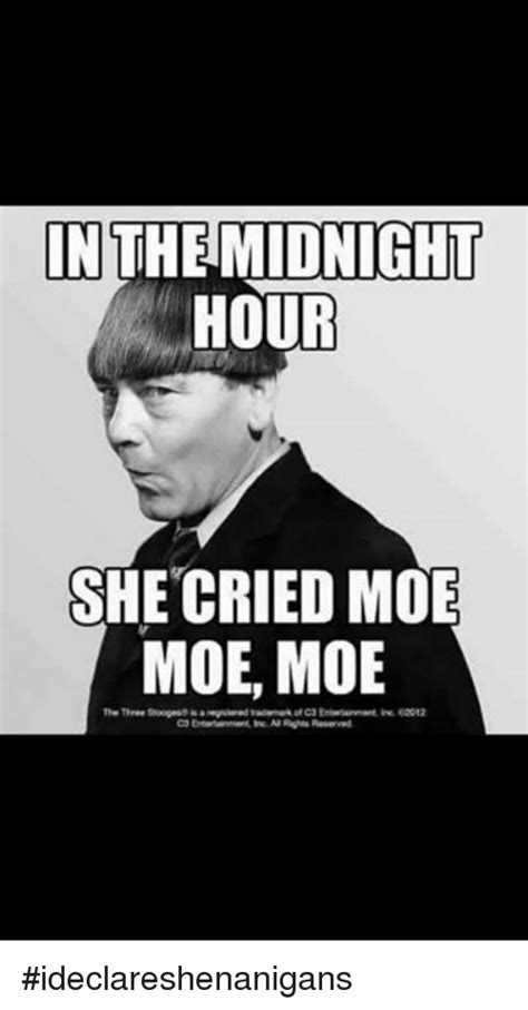 In The Midnight Hour in the midnight hour she cried moe moe moe meme