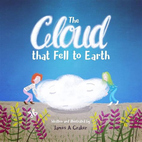 realistic kids book covers book covers of awesome book covers books and humor new children s book quot the cloud that fell to earth quot helps children be more positive kixel