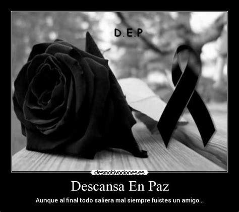 imagenes que digan descansa en paz descansa en paz desmotivaciones