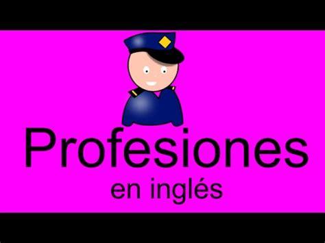 necesito nombres de oficios con v profesiones en ingl 233 s parte 1 youtube