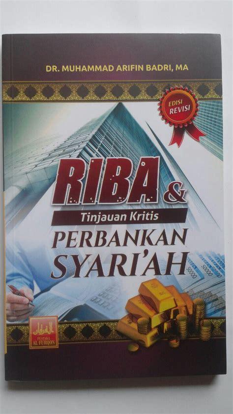 Hukum Perbankan Penulis Syariah Mujahidin 1 buku riba tinjauan kritis perbankan syariah