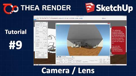 tutorial thea render sketchup thea render for sketchup camera lens tutorial 9