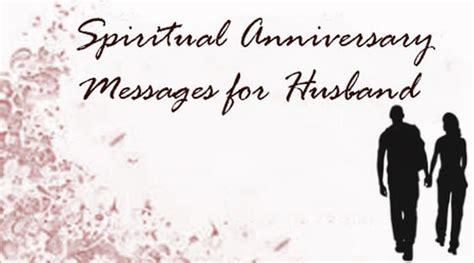 Wedding Anniversary Message To Husband by Spiritual Anniversary Messages For Husband Anniversary