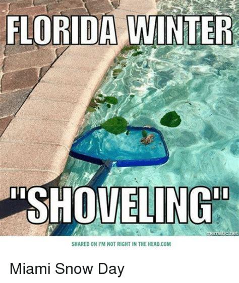 Florida Winter Meme - 25 best memes about florida winters florida winters memes