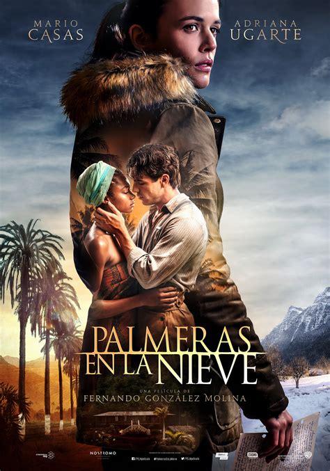 palmeras en la nieve palmeras en la nieve 2 of 6 mega sized movie poster image imp awards