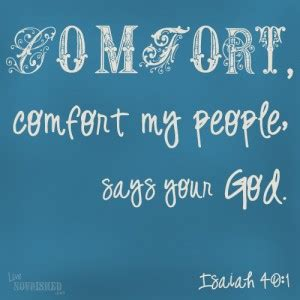comfort comfort my people isaiah 40 1 5 wednesday december 4 2013 led by love
