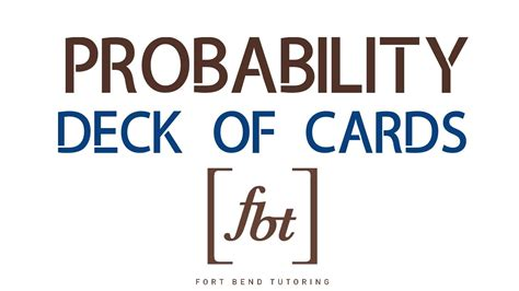 how to make a deck of cards finding probability deck of cards fbt