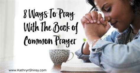 40 scripture based prayers to pray your books 25 best ideas about book of common prayer on