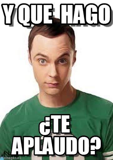 Sheldon Meme - y que hago sheldon meme on memegen