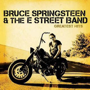 best bruce springsteen album greatest hits bruce springsteen the e band album