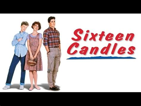 Sixteen Candles 1984 Full Movie Sixteen Candles 1984 Movie Review Youtube