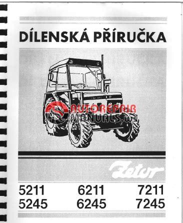 zetor tractor 521152456211624572117245 repair manual auto