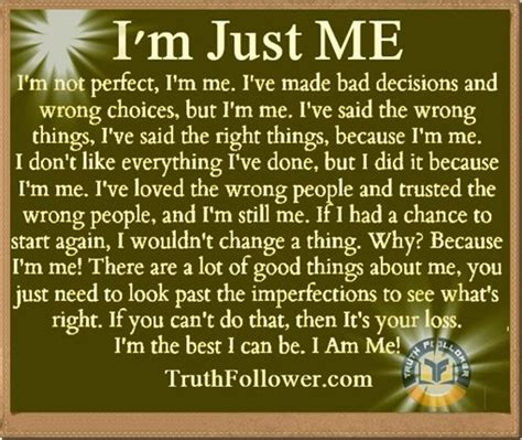 Just Like A Writer At The View by I M Just Me Being Myself Quotes
