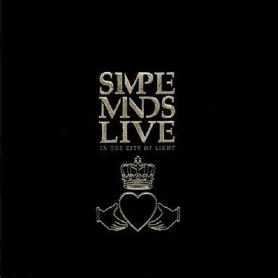 Simple Minds Live In The City Of Light by Simple Minds Live In The City Of Light