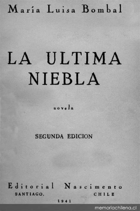 La última niebla : novela - Memoria Chilena, Biblioteca